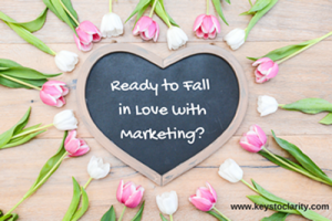 Get Ready to Fall in Love with Marketing
